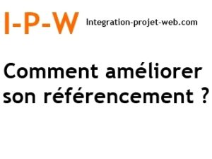 comment-ameliorer-son-referencement-ipw-referencement-creation-web