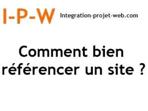 Comment bien référencer un site Web I-P-W agence web Marseille Aix en télétravail partout en France