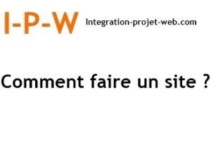 Comment faire un site Web I-P-W agence web Marseille Aix en télétravail partout en France