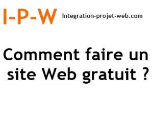 Comment faire un site Web gratuit I-P-W agence web création web Marseille Aix en télétravail partout en France