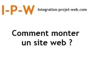 Comment monter un site Web