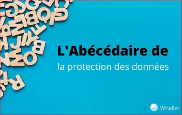 Whaler Abecedaire Protection des donnees